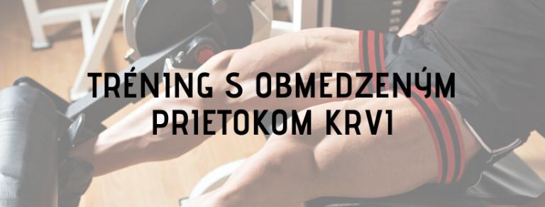 trening s obmedzenym prietokom krvi tomax