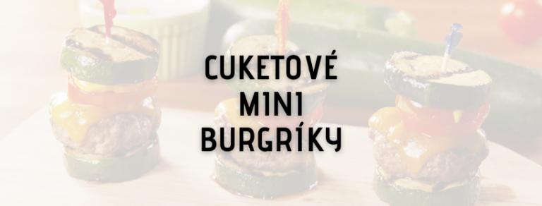 cuketove mini burgriky tomax